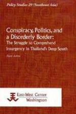 Conspiracy, Politics, and a Disorderly Border