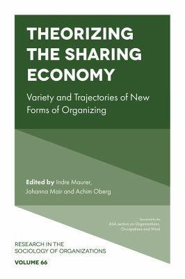 Theorizing the Sharing Economy