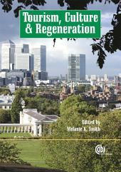 Tourism, Culture and Regeneration