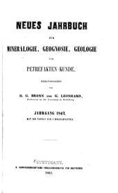 Neues Jahrbuch für Mineralogie, Geognosie, Geologie und Petrefakten-Kunde: Band 1862