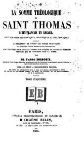 La Somme théologique de Saint Thomas: Volume5