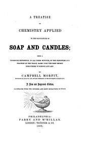 A treatise on chemistry applied to the manufacture of soap and candles