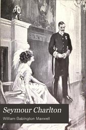 Seymour Charlton: A Novel