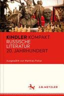 Kindler Kompakt  Russische Literatur 20  Jahrhundert PDF