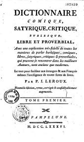 Dictionnaire comique, satyrique, critique, burlesque, libre et proverbial