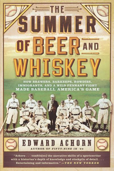 Download The Summer of Beer and Whiskey Book