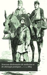 Nouveau dictionnaire de m  decine et de chirurgie pratiques     v  1  1864 PDF