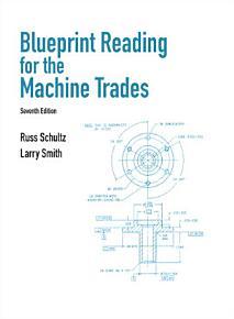 Blueprint Reading for Machine Trades PDF