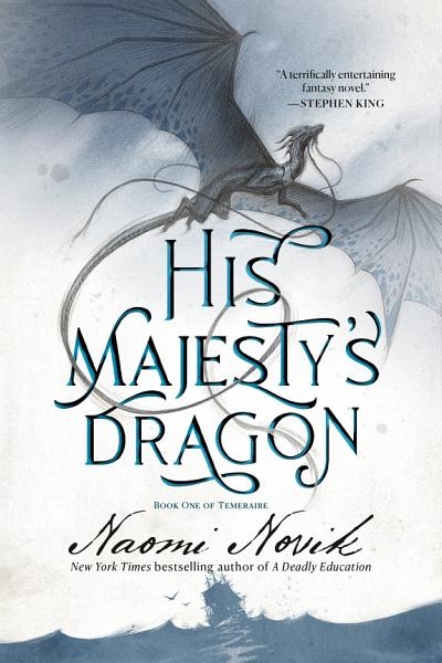 Download His Majesty s Dragon Book
