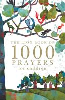 The Lion Book of 1000 Prayers For Children PDF