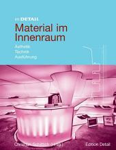 Material im Innenraum: Ästhetik, Technik, Ausführung