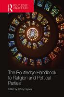 The Routledge Handbook to Religion and Political Parties PDF