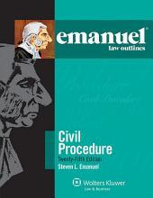 Emanuel Law Outlines for Civil Procedure: Edition 25