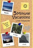 5 Minute Vacations