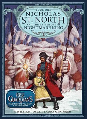 Nicholas St  North and the Battle of the Nightmare King