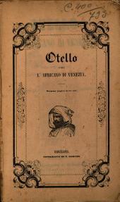 Otello o sia L'Africano di Venezia: dramma tragico in tre atti