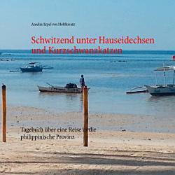 Schwitzend unter Hauseidechsen und Kurzschwanzkatzen PDF