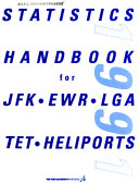 Download Statistics Handbook for JFK  EWR  LGA  TET  Heliports Book