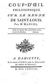 Coup-d'oeil philosophique sur le régne de Saint-Louis