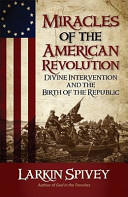 Miracles Of The American Revolution Book PDF