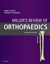 Miller's Review of Orthopaedics E-Book: Edition 7