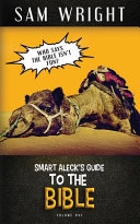 The Smart Aleck s Guide to the Bible PDF