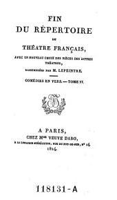 Comedies en vers. Tome VI: Volume9