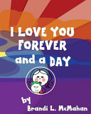 I Love You Forever and a Day   First Edition