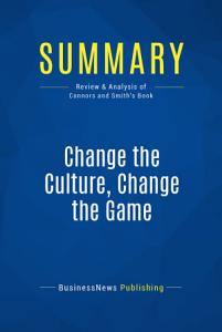 Summary  Change the Culture  Change the Game Book