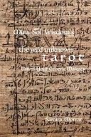 Mira Sol Wisdom's the Wild Unknown Tarot: Unveil Your Etheric Majesty
