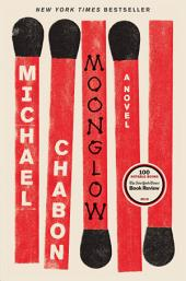 Moonglow : A Novel
