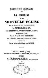 Exposition sommaire de la doctrine de la nouvelle Eglise, qui est entendue dans l'Apocalypse par la nouvelle Jérusalem