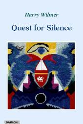 The Quest for Silence