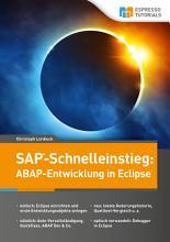 SAP Schnelleinstieg  ABAP Entwicklung in Eclipse PDF