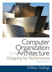 Computer Organization and Architecture: Edition 9
