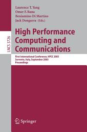 High Performance Computing and Communications: First International Conference, HPCC 2005, Sorrento, Italy, September, 21-23, 2005, Proceedings
