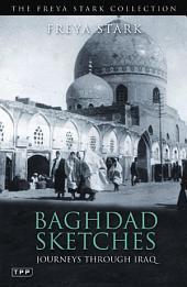 Baghdad Sketches: Journeys Through Iraq