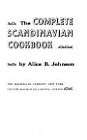 The Complete Scandinavian Cookbook PDF