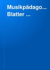 Musikpädagogische Blatter ...: Zentralblatt fur das gesamte musikalische Unterrichtswesen, Bände 31-32