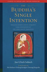 The Buddha s Single Intention Book