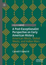 A Post-Exceptionalist Perspective on Early American History