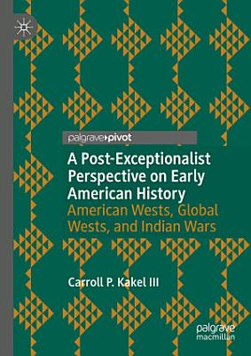 A Post Exceptionalist Perspective on Early American History