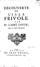 Découverte de l'Isle Frivole