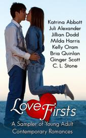 Love Firsts: A Sampler of Young Adult Contemporary Romances