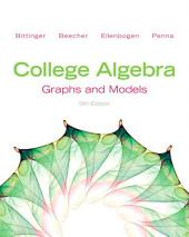 College Algebra: Graphs and Models, Edition 5
