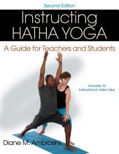 Instructing Hatha Yoga 2nd Edition iBooks Enhanced Version