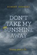 Don T Take My Sunshine Away Book PDF