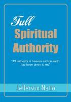 Full Spiritual Authority PDF