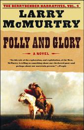 Folly and Glory: A Novel