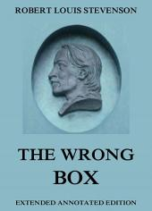 The Wrong Box (Annotated Edition)
